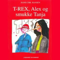 T-REX, Alex og smukke Tanja