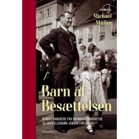 Barn af besættelsen: Kendte danskere fra Dronning Margrethe til Uffe Ellemann-Jensen fortæller