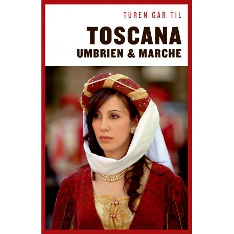 Turen går til Toscana, Umbrien & Marche