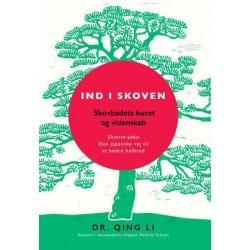 Ind i skoven: Shinrin-yoku - Den japanske vej til et bedre helbred