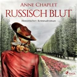 Russisch Blut - Historischer Kriminalroman