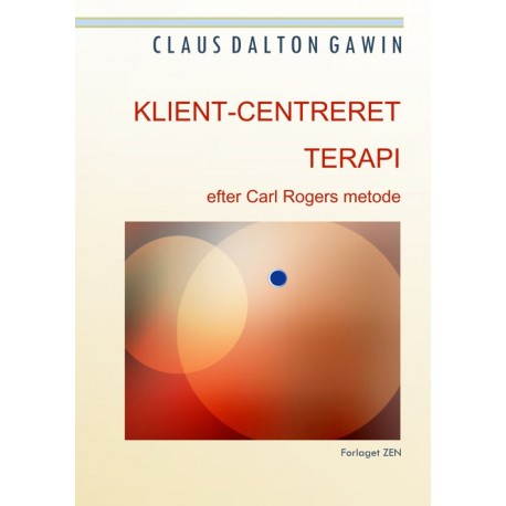 Klient-centreret terapi: efter Carl Rogers' metode