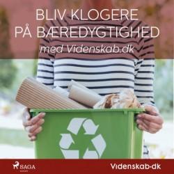 Bliv klogere på bæredygtighed i hverdagen med Videnskab.dk