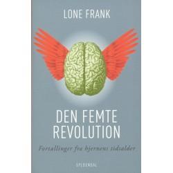 Den femte revolution: Fortællinger fra hjernens tidsalder