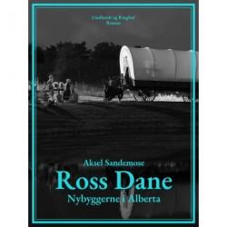 Ross Dane. Nybyggerne i Alberta