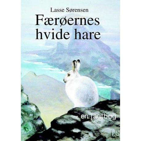Færøernes hvide hare: en jagtbog