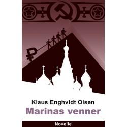 Marinas venner: En humoristisk novelle om Rusland efter murens fald