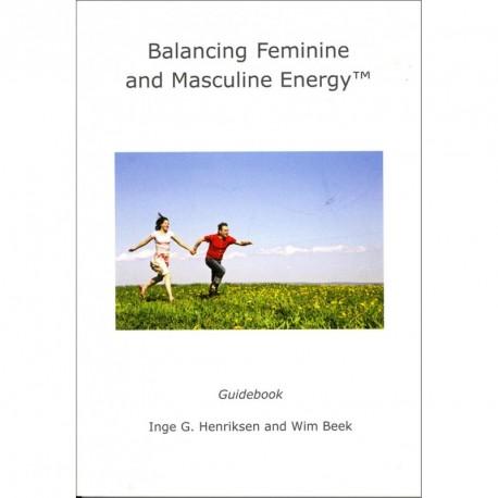 Balancing Feminine and Masculine Energy: Guidebook