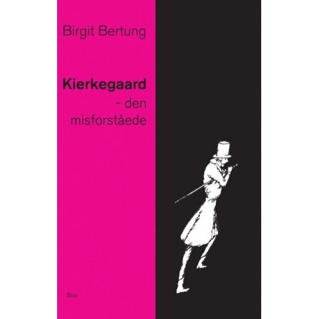 Kierkegaard - den misforståede