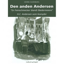 Den anden Andersen H.C. Andersen som livsnyder