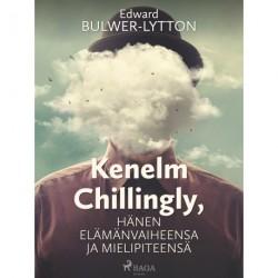Kenelm Chillingly, Hänen elämänvaiheensa ja mielipiteensä