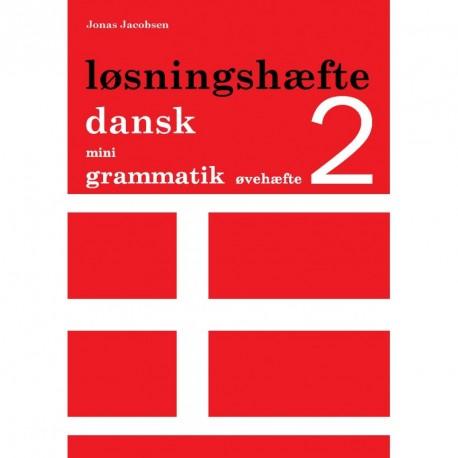 Dansk mini grammatik, Løsningshæfte til øvehæfte 2