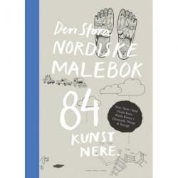Den store nordiske malebok: 84 Kunstnere