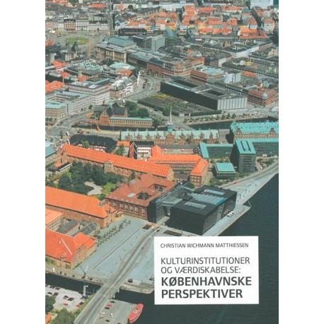 Kulturinstitutioner og værdiskabelse: Københavnske perspektiver
