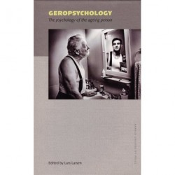 Geropsychology: The psychology of the ageing person