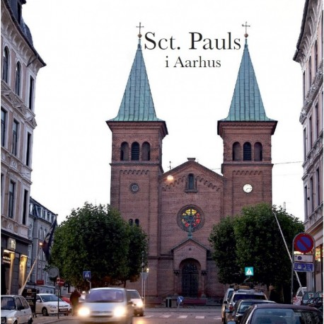 Sct. Pauls - en bydel, et sogn, en kirke - i Aarhus