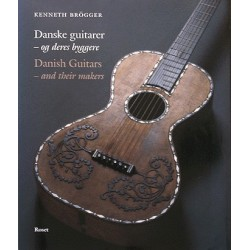 Danske guitarer - og deres byggere: Danish Guitars - and their makers