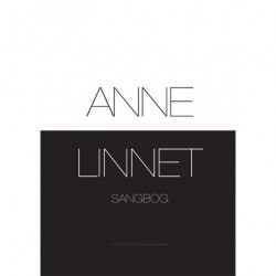 Anne Linnet Sangbog: 72 sange