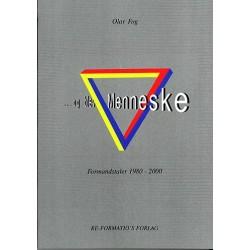 - og blev menneske - Formandstaler 1980-2000 (Bind 1)