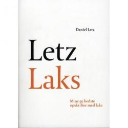Letz Laks: Mine 50 bedste opskrifter med laks