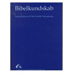 Bibelkundskab: introduktion til Det Gamle Testamente