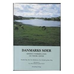 Danmarks søer Søerne i Nordjyllands og Viborg Amter: Omhandler søerne i Nordjylland