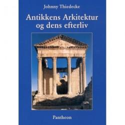 Antikkens Arkitektur og dens efterliv