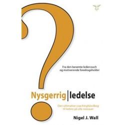 Nysgerrig ledelse: Den ultimative coachingbog til ledere på alle niveauer
