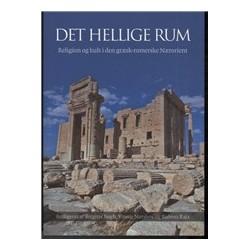 Det hellige rum: Religion og kult i den græsk-romerske Nærorient