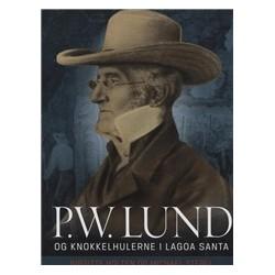 P.W. Lund og Knokkelhulerne i Lagoa Santa