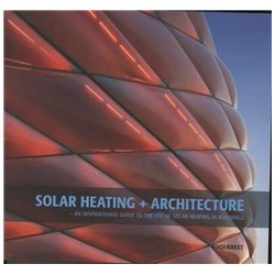 Solar Heating + Architecture: an inspirational Guide