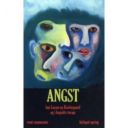 Angst: hos Lacan og Kierkegaard og i kognitiv terapi
