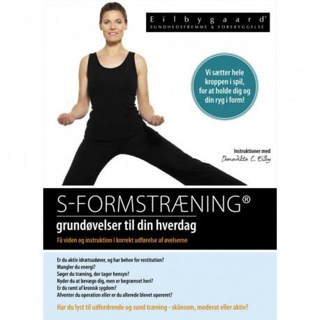 S-formstræning: grundøvelser til din hverdag