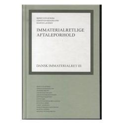 Dansk immaterialret bind III: Immaterialretlige aftaleforhold