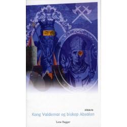 Kong Valdemar og biskop Absalon
