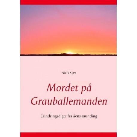Mordet på Grauballemanden: Erindringsdigte fra åens munding