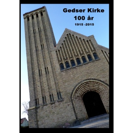 Gedser Kirke 100 år: 1915 - 2015