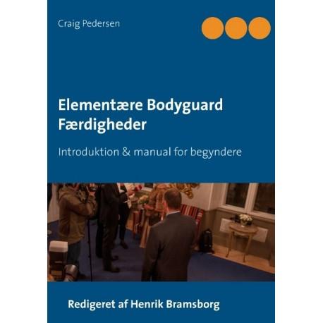 Elementære Bodyguard Færdigheder: Introduktion & manual for begyndere