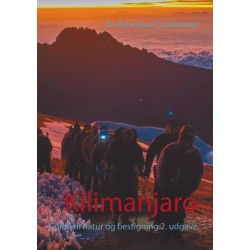 Kilimanjaro: Guide til natur og bestigning 2. udgave