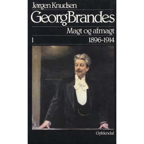 Georg Brandes, Magt og afmagt 1896-1914