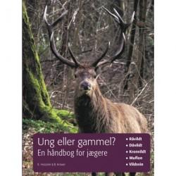 Ung eller gammel?: en håndbog for jægere