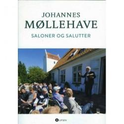 Saloner og salutter: Møllehave i lyd, tekst og billeder