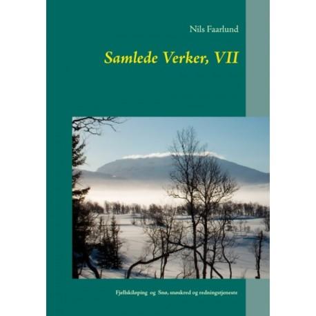 Samlede Verker, VII: Fjellskiløping  og  Snø, snøskred og redningstjeneste