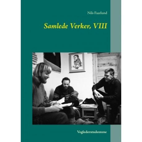 Samlede Verker, VIII: Veglederstudentene