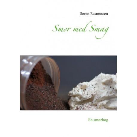 Smør med Smag: En smørbog