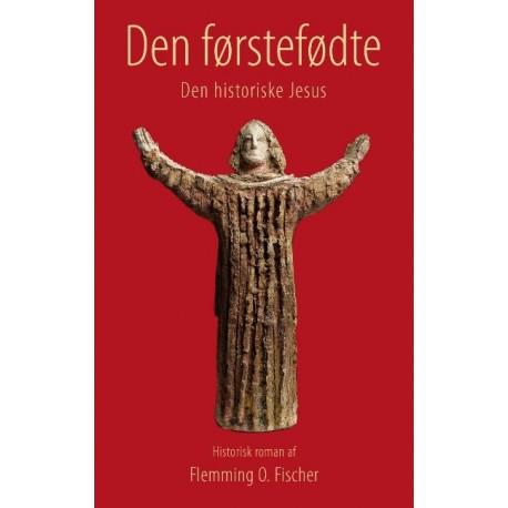 Den førstefødte: Den historiske Jesus