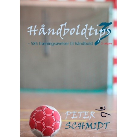Håndboldtips 3: - 585 træningsøvelser til håndbold