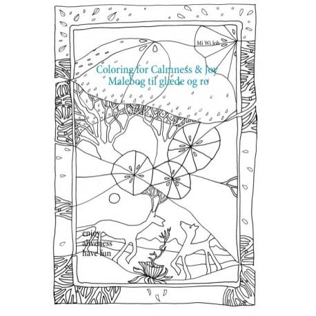 Coloring for Calmness and Joy: Malebog til ro og glæde