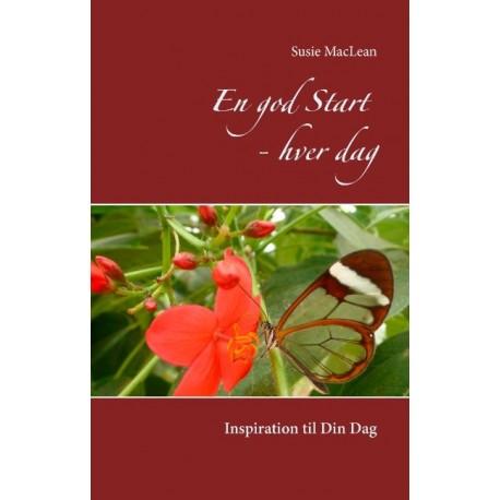 En god Start - hver dag: Inspiration til Din Dag