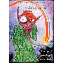 En dronning, en prins, en heks og en nar: fire nye fortællinger af Martin Prehn